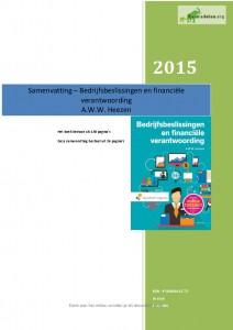 Samenvatting  Bedrijfsbeslissingen en financiële verantwoording A.W.W. Heezen