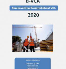 Samenvatting basisveiligheid VCA 2020