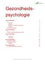 Complete samenvatting voor tentamen Gezondheidspsychologie, collegejaar 2019-2020, Toegepaste Psychologie, gebaseerd op hoor-/werkcolleges, reader, boek 'Gezondheidspsychologie'