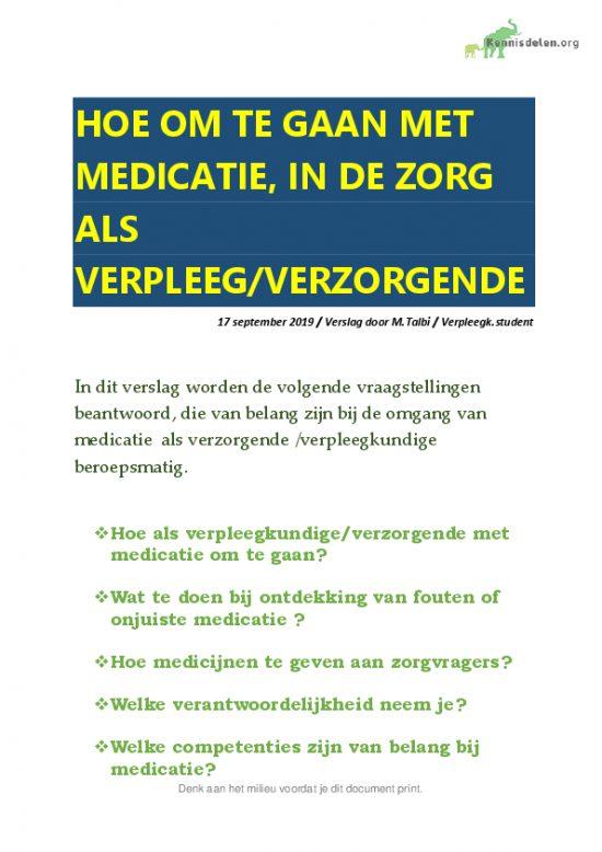 VERSLAG HOE OM TE GAAN MET MEDICATIE IN DE ZORG  ALS VERZORGENDE/VERPLEEGKUNDIGE
