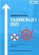 SAMENVATTING VAARBEWIJS 1 2021 – NEDERLAND – CBR – SLAAG VOOR JE EXAMEN