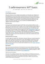 WFT Basis – 5 oefenexamens – 210 examenvragen en antwoorden